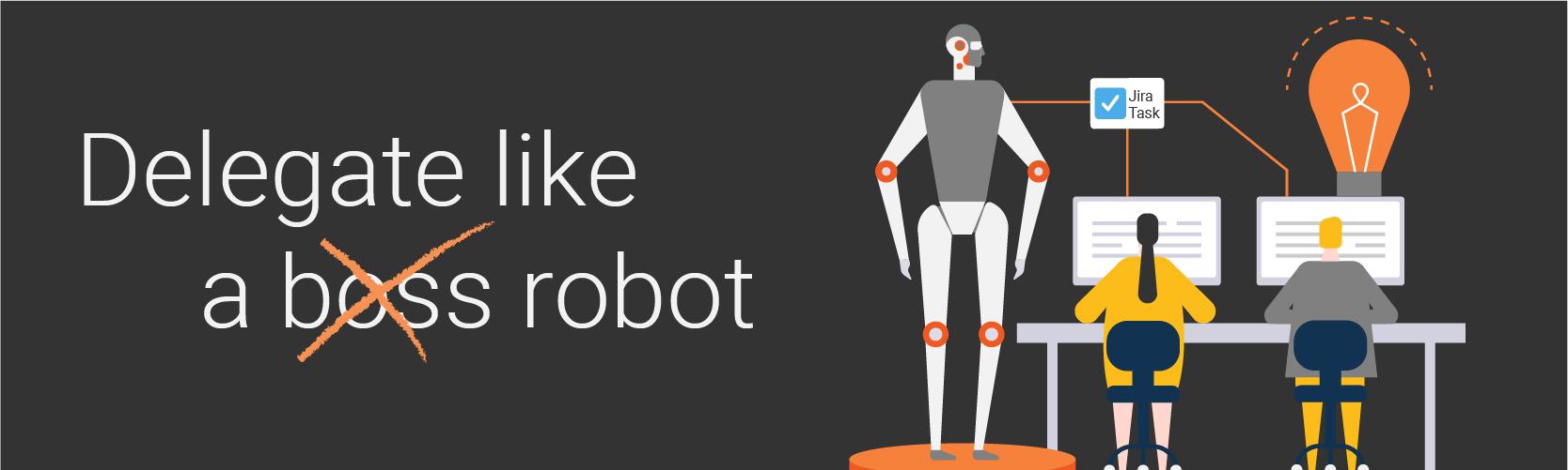 robot delegation