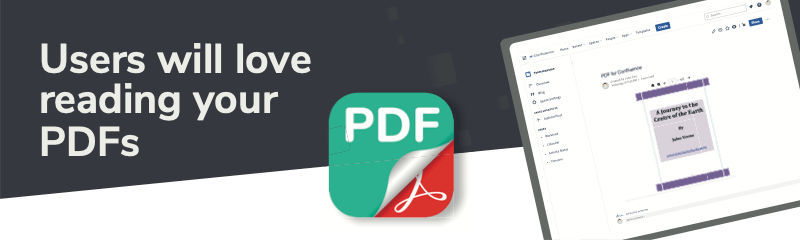 Users will love reading your PDFs